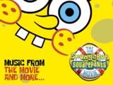 The SpongeBob SquarePants Movie - Music from the Movie and More...