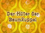 165a Episodenkarte-Der Hüter der Baumkuppel (original title card).jpg