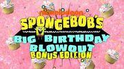 """SpongeBob's Big Birthday Blowout Bonus Edition"" Exclusive Extras Compilation"