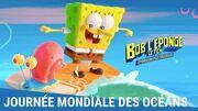 BOB L'ÉPONGE - LE FILM ÉPONGE EN EAUX TROUBLES - JOURNÉE MONDIALE DES OCÉANS