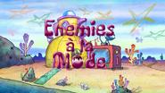 Enemies à la Mode title card