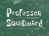 Professor Squidward title card.png