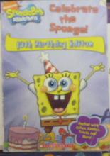 Celebrate the Sponge! 10th Birthday Edition