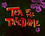 """Tea at the treedome"" original title card"