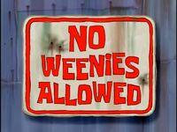 No Weenies Allowed.jpg