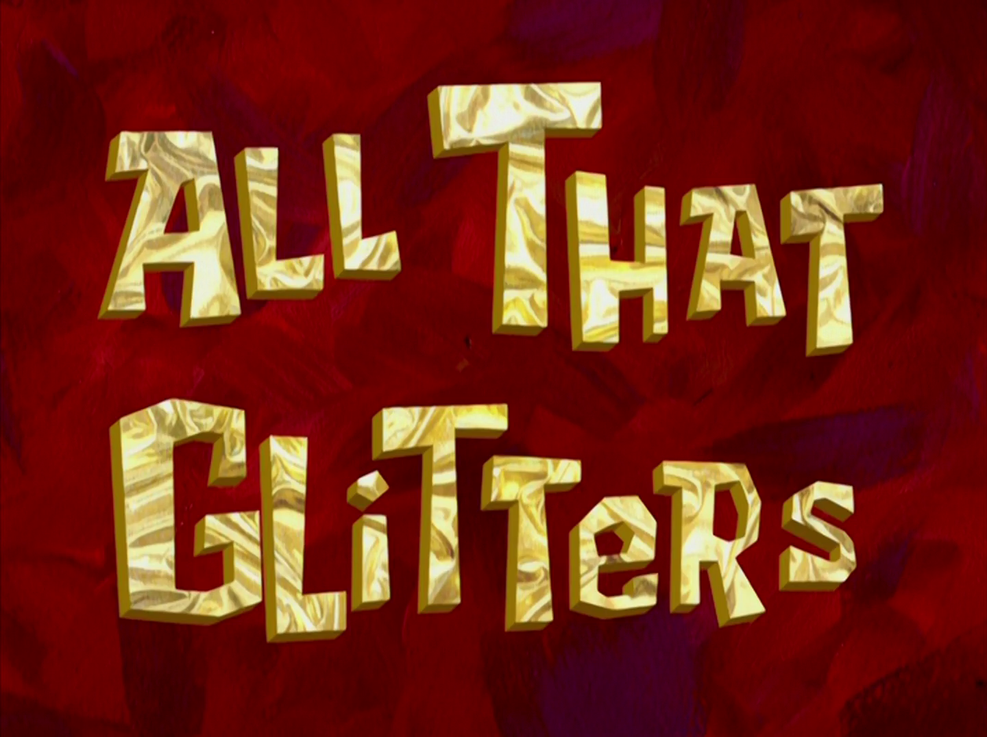 All That Glitters/gallery