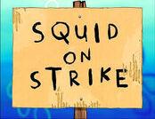 Squid on strike.jpg