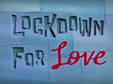 Lockdown for Love/gallery