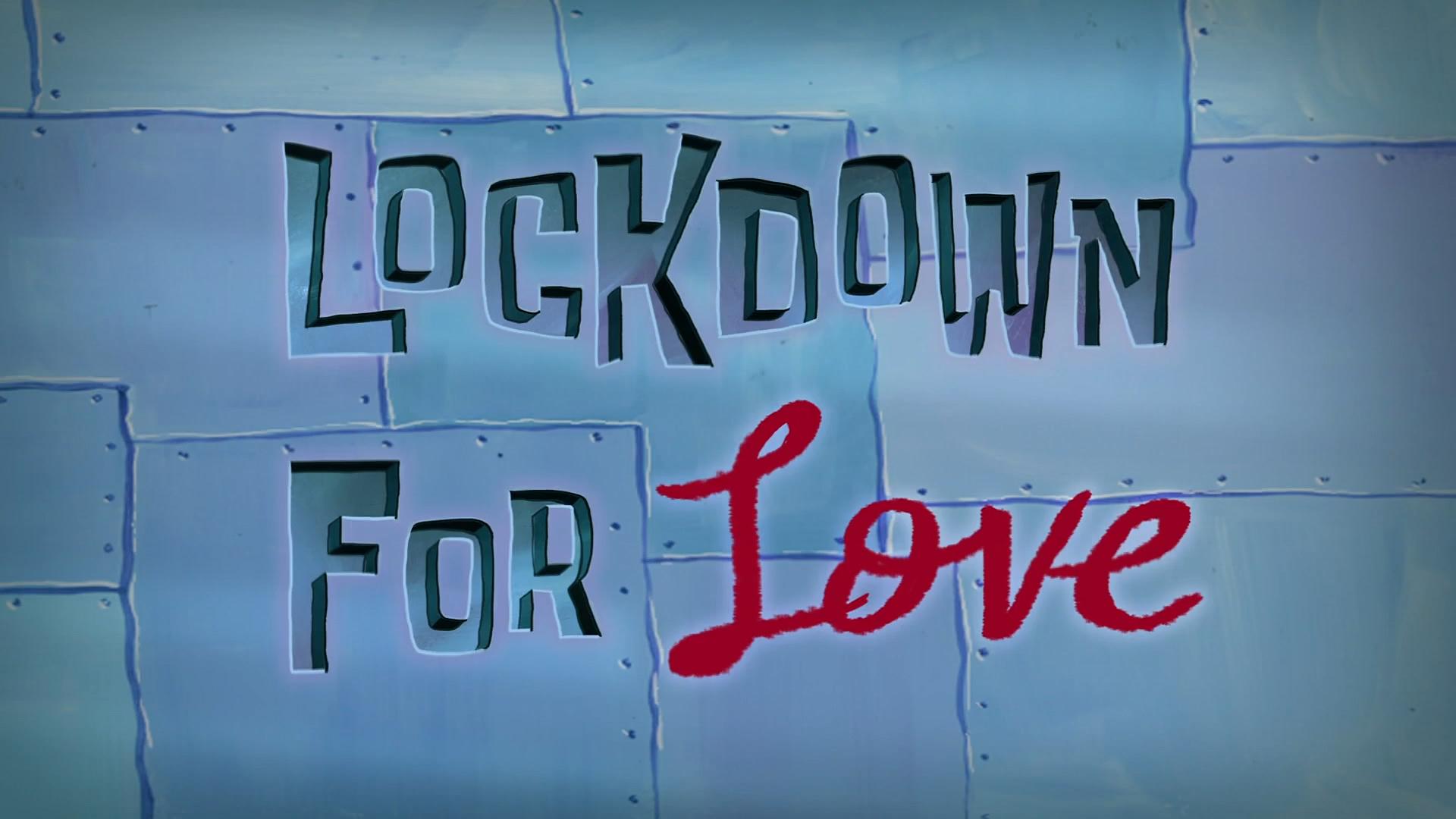 Lockdown for Love