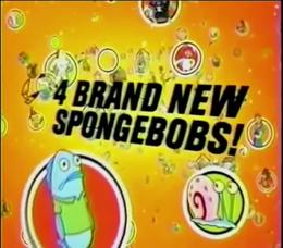 4 brand new SpongeBob episodes during the Nickelodeon Super Stuffed Nicksgiving Weekend 2007.png