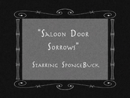 Saloon Doors Sorrows