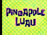 A Pineapple Luau