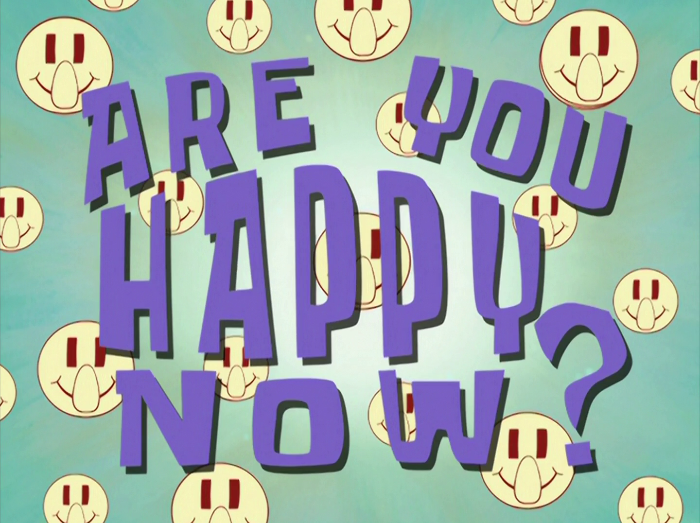 Are You Happy Now?/gallery