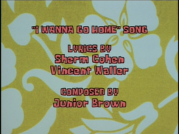 I Wanna Go Home song credits.png