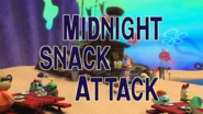 Midnight Snack Attack (Title Card)