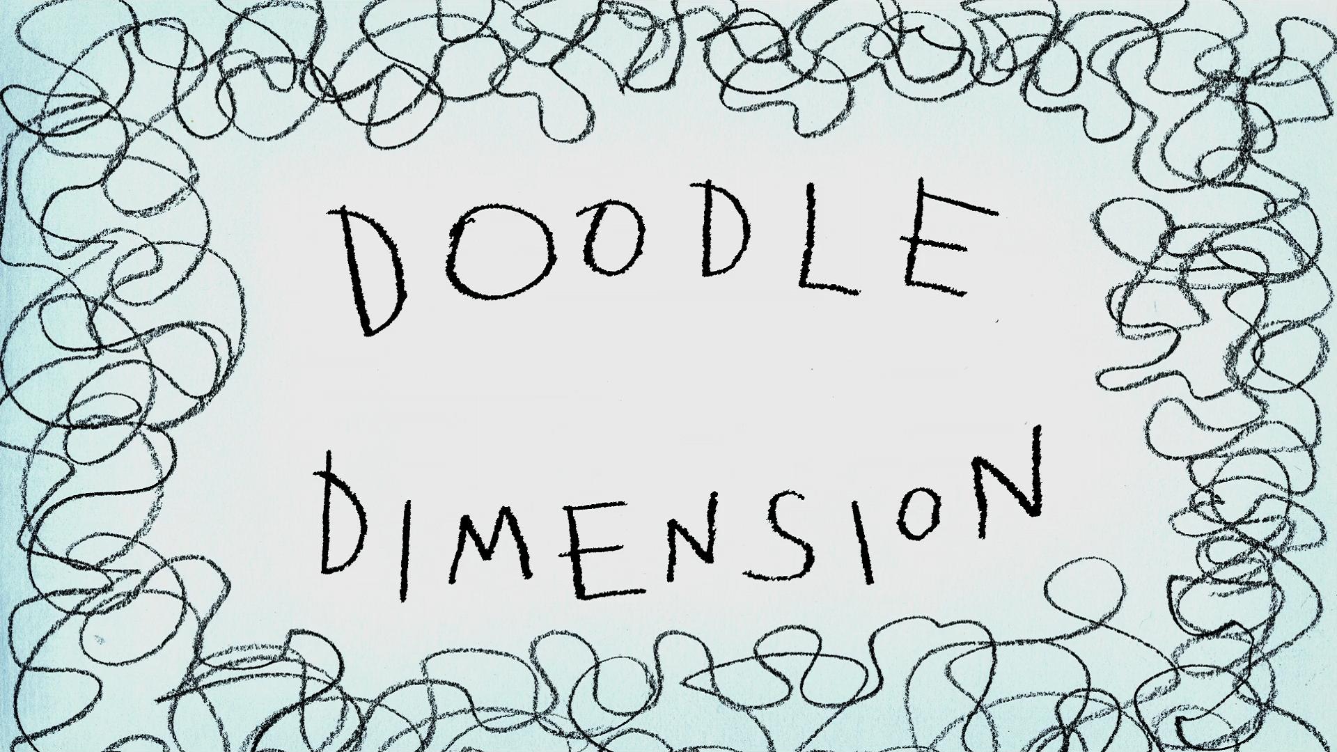 Doodle Dimension/transcript