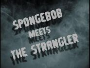 SpongeBob Meets the Strangler