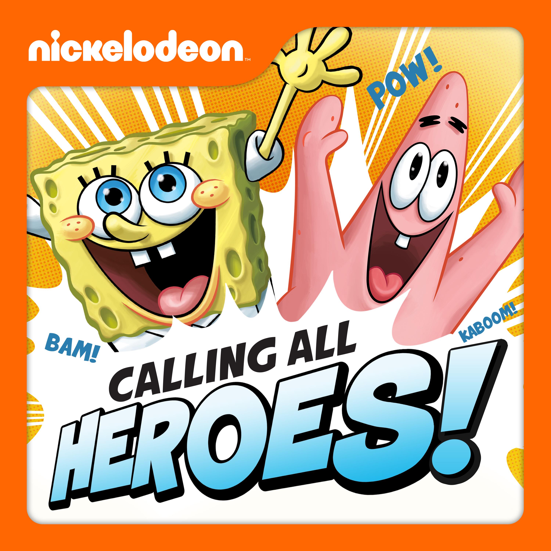 Calling All Heroes!