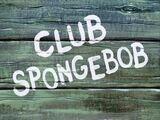 Club SpongeBob (Episode)