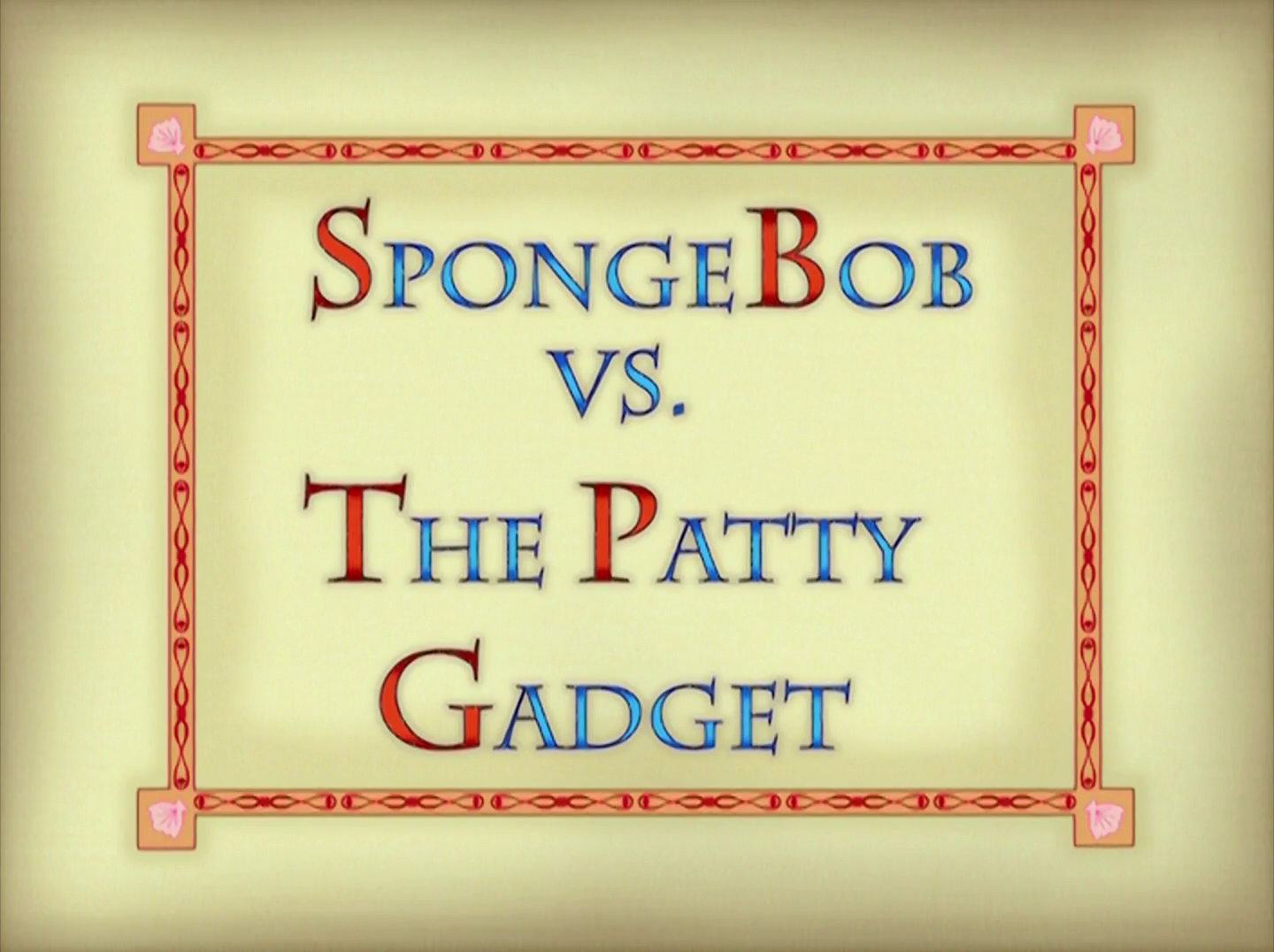 SpongeBob vs. The Patty Gadget/transcript