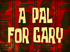 A Pal for Gary title card.png
