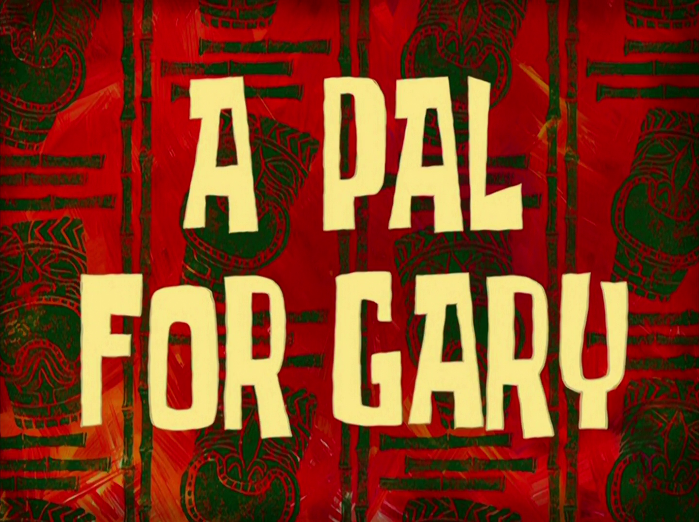 A Pal for Gary/gallery
