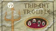 Trident trouble-0.png