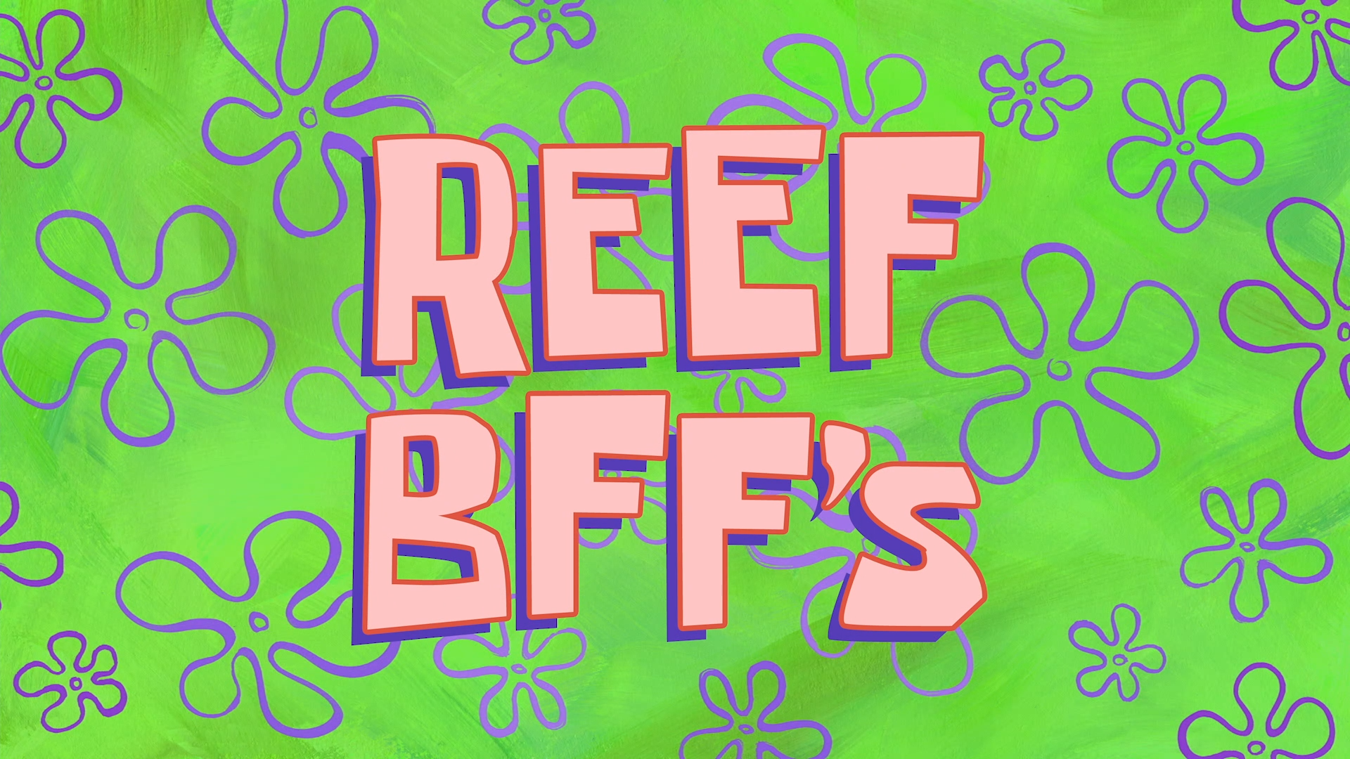 Reef BFF's