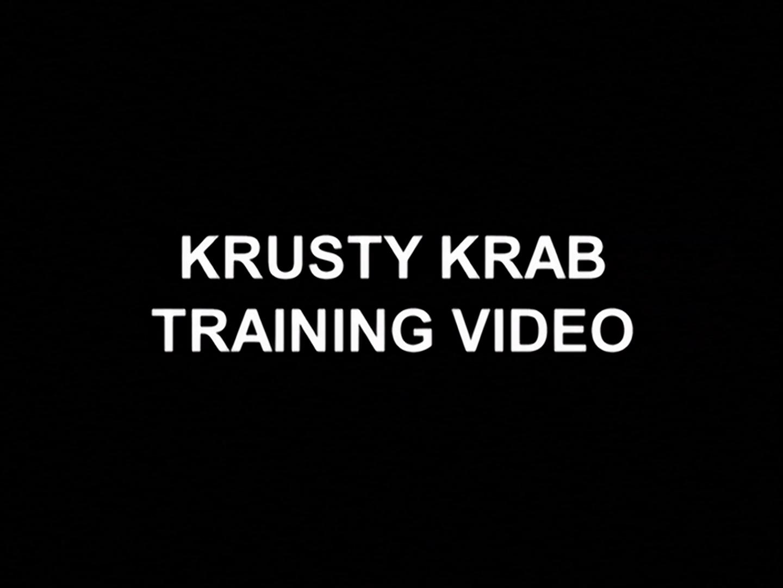 Krusty Krab Training Video/transcript