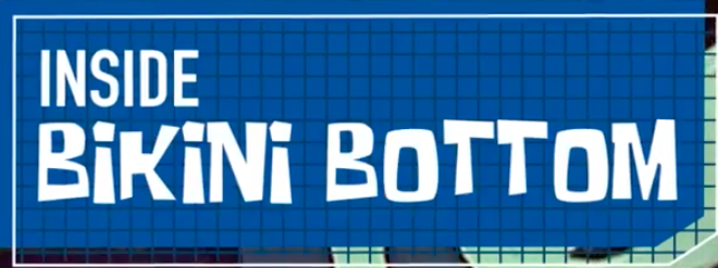 Inside Bikini Bottom