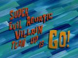 Укрощение морского супер-злодея