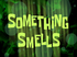 Something Smells title card.png
