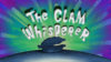 The Clam Whisperer.png