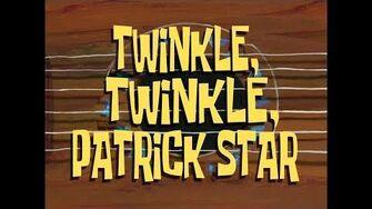 SpongeBob_Music_Twinkle,_Twinkle,_Patrick_Star_(Instrumental)