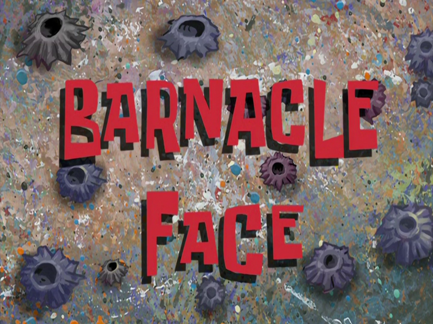 Barnacle Face/gallery