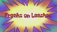 Freaksleashes
