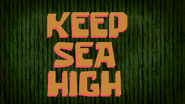 Keep Sea High