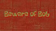 Bewareofbob