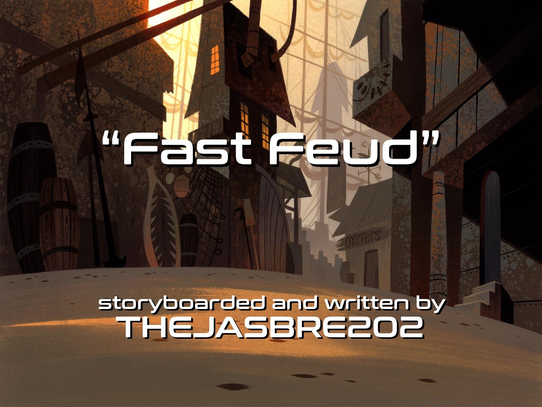 Short I: Fast Feud
