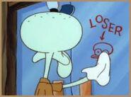Squidward the Loser :P
