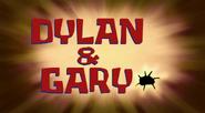 Dylan & Gary