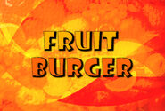 Fruit Burger