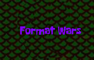 Formatwars
