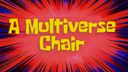 Multiversechair