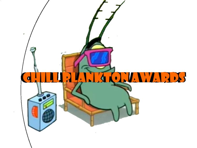 Chill Plankton Awards
