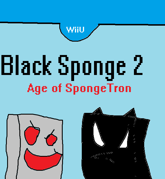 Black Sponge 2:Age Of Spongetron