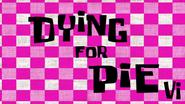 Dyingforpie4