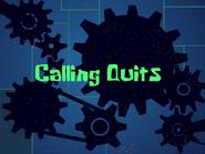 CallingQuits