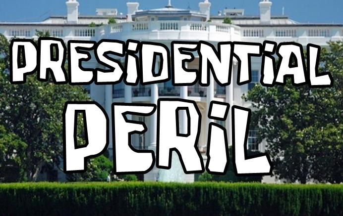 Presidential Peril