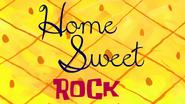 Home sweet rock